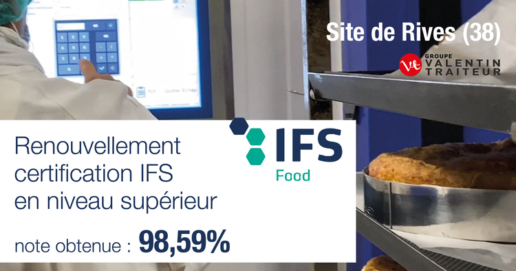 Renouvellement certification IFS à Rives