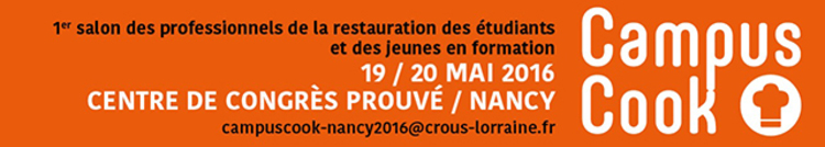 Salon Campus Cook à Nancy du 18 au 20 mai 2016