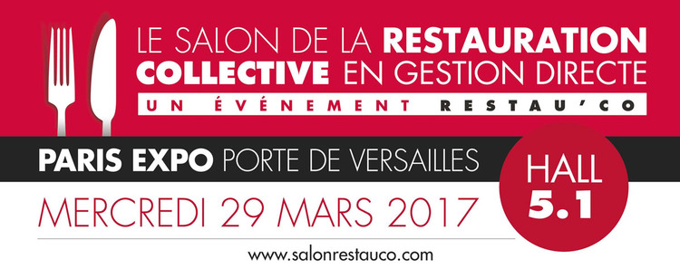 Salon Restau'Co à Paris : mercredi 29 mars 2017